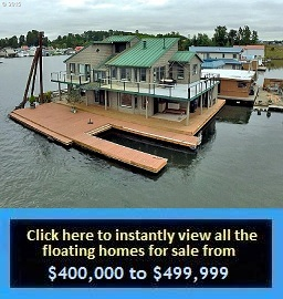 Floating Homes for Sale in Portland Oregon View All the Floating Homes for Sale in Portland Oregon from $400000 to $499999